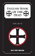 English Book of the Dead: Volume (1)