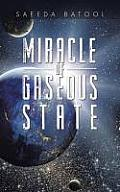 Miracle of Gaseous State
