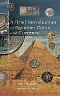 A Brief Introduction to Egyptian Coins and Currency