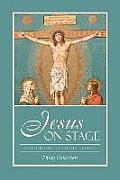 Jesus on Stage: John's Gospel and Greek Tragedy