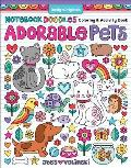 Notebook Doodles Adorable Pets Coloring & Activity Book