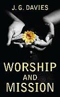 Worship and Mission