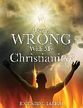 What Is Wrong with My Christianity?