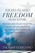 Rikers Island - Freedom from Within