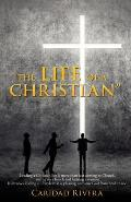 The Life of a Christian