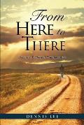 From Here to There: A Journey to Spiritual Transformation