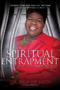 Spiritual Entrapment