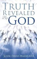 The Kingdom Series: Truth Revealed By God