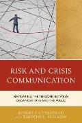 Risk and Crisis Communication: Navigating the Tensions between Organizations and the Public