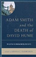 Adam Smith and the Death of David Hume: The Letter to Strahan and Related Texts