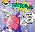 Nickels!