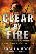 Clear by Fire Search & Destroy