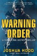 Warning Order A Search & Destroy Thriller