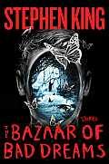 Bazaar of Bad Dreams: Stories