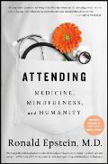 Attending Medicine Mindfulness & Humanity