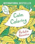 Little Book of Calm Coloring Portable Relaxation