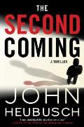 The Second Coming, Volume 2: A Thriller