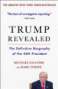 Trump Revealed The Definitive Biography Of The 45th President
