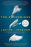 Reckonings Essays on Justice for the Twenty First Century