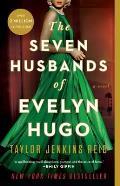 Seven Husbands of Evelyn Hugo A Novel