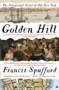 Golden Hill A Novel of Old New York