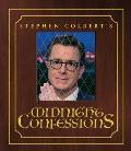 Stephen Colberts Midnight Confessions