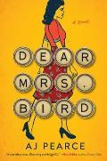 Dear Mrs Bird A Novel