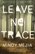 Leave No Trace A Novel