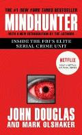 Mindhunter Inside the FBIs Elite Serial Crime Unit