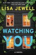 Watching You A Novel