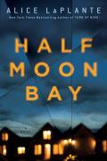 Half Moon Bay A Novel