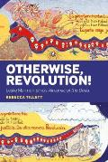 Otherwise, Revolution!: Leslie Marmon Silko's Almanac of the Dead