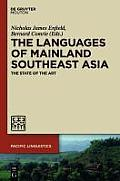 Languages of Mainland Southeast Asia: The State of the Art
