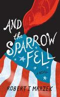 And the Sparrow Fell