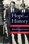 Hope & History A Memoir of Tumultuous Times