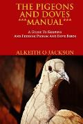 Pigeons & Doves Manual A Guide to Keeping & Feeding Pigeon & Dove Birds