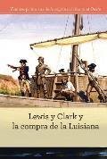 Lewis y Clark y La Compra de la Luisiana