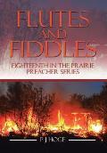 Flutes and Fiddles: Eighteenth in the Prairie Preacher Series