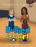 Bullied on the Court