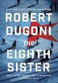 Eighth Sister A Thriller