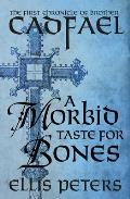 A Morbid Taste for Bones: Brother Cadfael 1