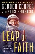 Leap of Faith: An Astronaut's Journey Into the Unknown