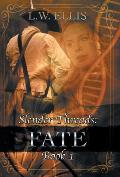 Slender Threads: Fate: Book 1 in the Slender Threads Series