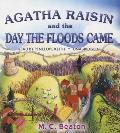 Agatha Raisin and the Day the Floods Came: An Agatha Raisin Mystery: Agatha Raisin 12