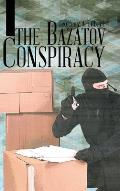 The Bazatov Conspiracy