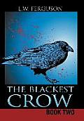 The Blackest Crow: Book Two
