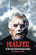 Malfec: A Demon Autobiography