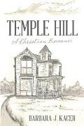 Temple Hill: A Christian Romance