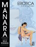 Manara Erotica Volume 1 Click & Other Stories