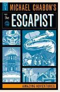 Michael Chabons The Escapist Amazing Adventures